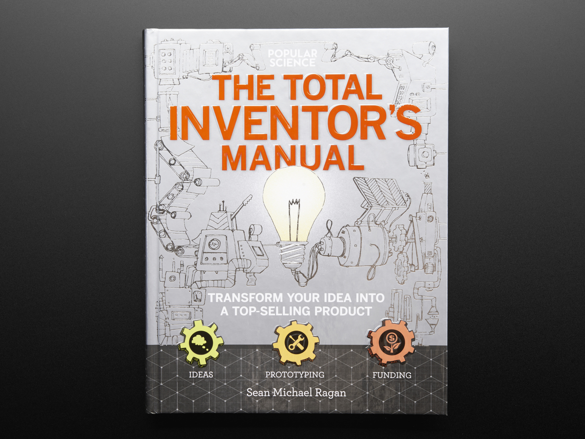The Total Inventor's Manual by Sean Michael Ragan ID: 3385