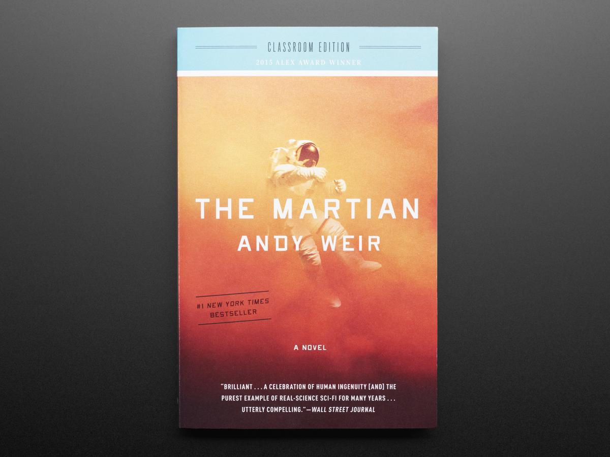 The Martian: A Novel - Classroom Edition