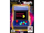 """Front cover of the MagPi - Issue 15, Aug 2013, a magazine for raspberry pi users. Arduino programming, power extension, camera module, bare metal, assembler, Python. Head-on shot of a DIY mini-gaming arcade. The display has a Pacman about to eat the text, """"Old School Gaming..."""""""