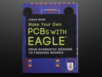 """Front cover of """"Make Your Own PCBs with Eagle"""" by Simon Monk"""