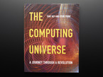 """Front cover of """"The Computing Universe"""" by Tony Hey and Gyuri Papay"""