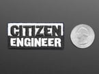 Rectangular embroidered badge with the word CITIZEN in black on a white background above the word ENGINEER in white on a black background.