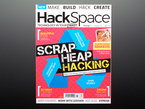 Front cover of HackSpace Magazine Issue #3 - February 2018. Scrap Heap Hacking.