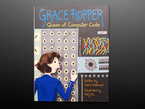 Topdown shot of book cover. Grace Hopper, Queen of Computer Code. Written by by Laurie Wallmark Illustrated by Katy Wu. Illustration of a woman with short brown hair and wearing a Navy officer's uniform. She stands in front of a UNIVAC computer, about to adjust a dial. She looks back at the viewer with a knowing smile.