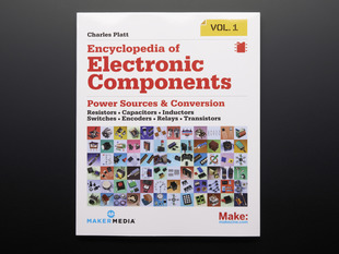 "Front cover of ""Encyclopedia of Electronic Components Volume 1"" by Charles Platt"