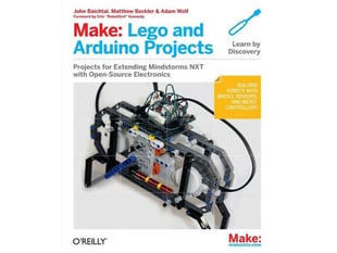 "Front cover of ""Make: Lego and Arduino Projects"". Cover photograph features a complex Mindstorm NXT LEGO robot."