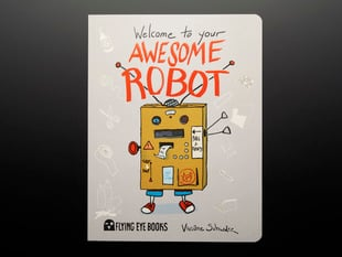 "Front cover of ""Welcome to your Awesome Robot by Viviane Schwarz"""