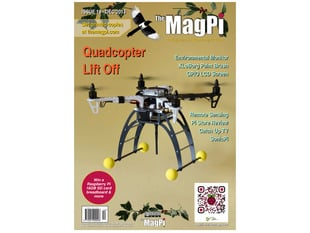Front cover of The MagPi - Issue 19, Dec 2013, a magazine for raspberry pi users. Environmental monitor, XloBorg paint brush, GPIO LCD screen, Remote Sensing, Pi Store Review, Catch up TV, SonicPi. Quadcopter lift off. Portrait of an unmanned aerial vehicle.