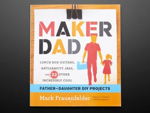 Maker Dad by Mark Frauenfelder