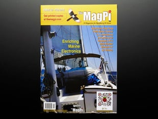 Front cover of the MagPi issue 30 Feb 2015. A magazine for raspberry pi users. Enriching Marine electronics. Electronic ping pong. PWM motor control. C++ inheritance. Introducing C#. Raspberry Pi 2. Maze builder. Weaved IoT. Air hockey. Action shot aboard a yacht out on the open water.