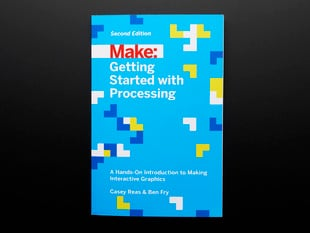 Getting Started with Processing by Casey Reas & Ben Fry - Second Edition