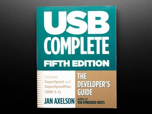USB Complete: The Developer's Guide by Jan Axelson