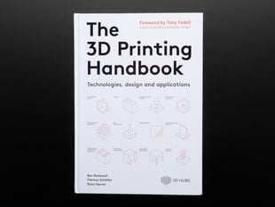 Front cover of 3D Printing Handbook, Technologies Design and applicaitons.
