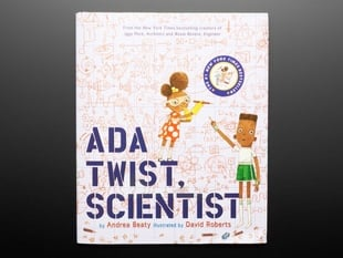"Front cover of ""Ada Twist, Scientist"" by Andrea Beaty and illustrated by David Roberts. Cover features a curious, smart Black girl and Black boy amidst a background of formulaic equations."