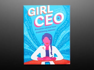 "Front cover of ""Girl CEO"" by Ronnie Cohen & Katherine Ellison. A feature-less cartoon professional woman with a side-braid seated at a desk with hands folded amidst a background of powerful blue waves."