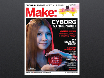 Front cover of Make: Magazine - Vol 61 - Spotlight Shenzhen - with Naomi Wu @RealSexyCyborg. Photograph of a Chinese woman with long brown hair holding up a round dev board with Chinese script characters.