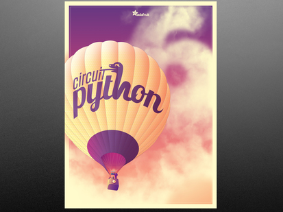 CircuitPython 6 release Poster featuring Hot air balloon