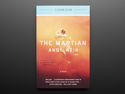 The Martian: A Novel - Classroom Edition