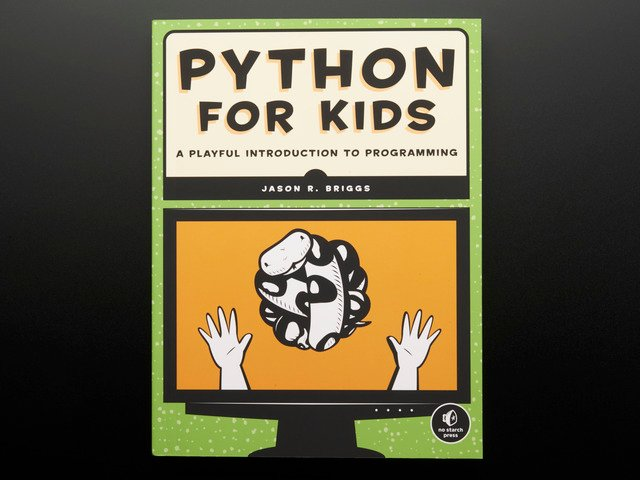 Python for Kids - A Playful Introduction to Programming