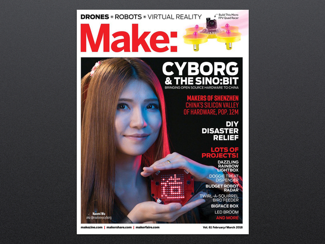 Make: Magazine - Vol 61 - Spotlight Shenzhen