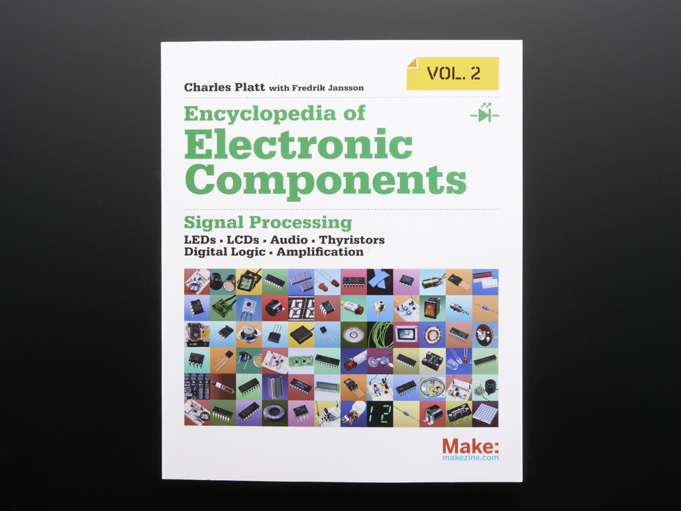 Encyclopedia of Electronic Components Vol. 2 by Charles Platt