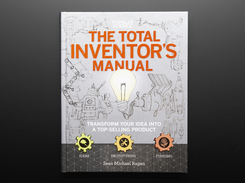 """Front cover of """"The Total Inventor's Manual"""" by Sean Michael Ragan"""