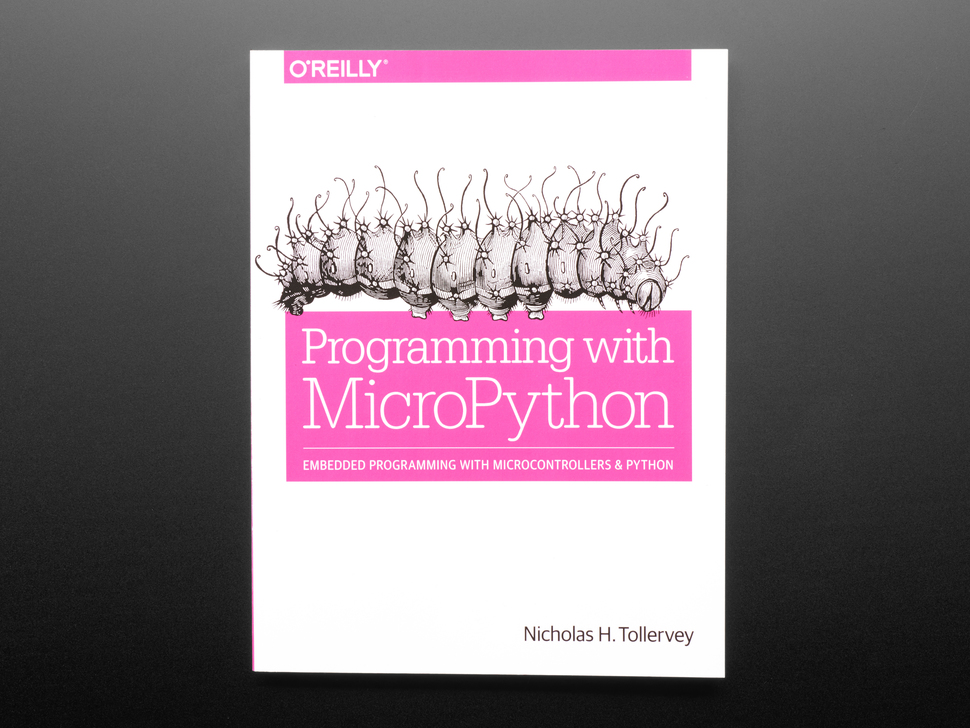 Programming with MicroPython - by Nicholas H. Tollervey
