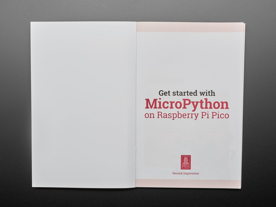 Book opened to first page. Get started with MicroPython on Raspberry Pi Pico. Second impression.