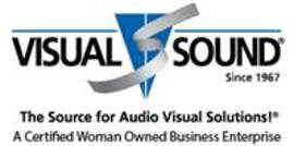 Visual Sound Since 1967 The source for Audio Visual Solutions! A Certified Woman Owned Business Enterprise