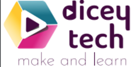 Dicey Tech make and learn