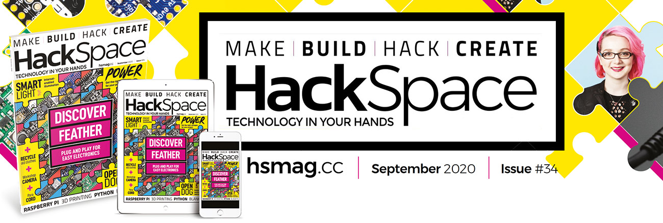 HackSpace Magazine Issue #34 September 2020. A HackSpace magazine, an iPad with a tablet-version of the issue, and a smart phone displaying HackSpace.