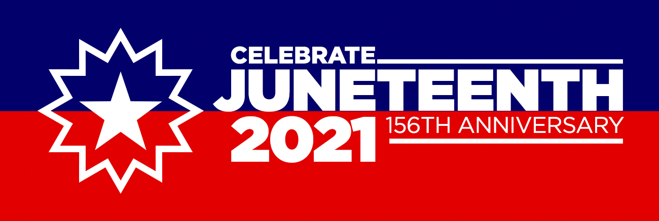 Celebrate Juneteenth 2021, the 156th anniversary. White text with split blue and red background